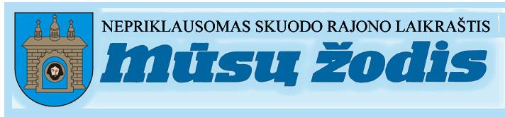Informacinis rėmėjas - nepriklausomas Skuodo rajono laikraštis \